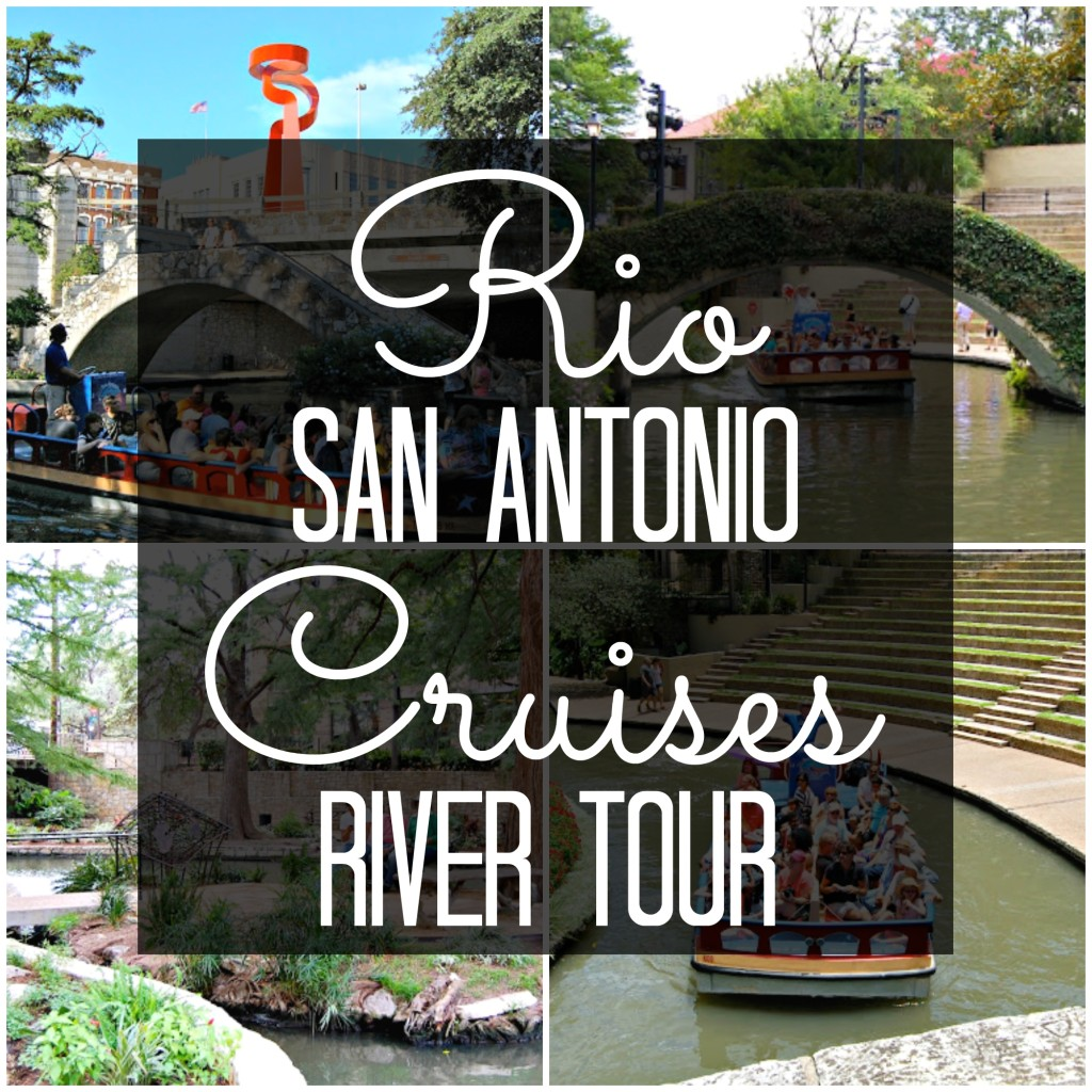 RioSanAntonioCruisesRiverTour