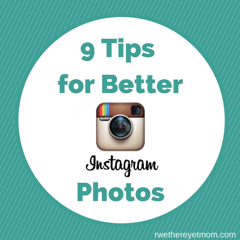 9 Tips for Better Instagram Photos