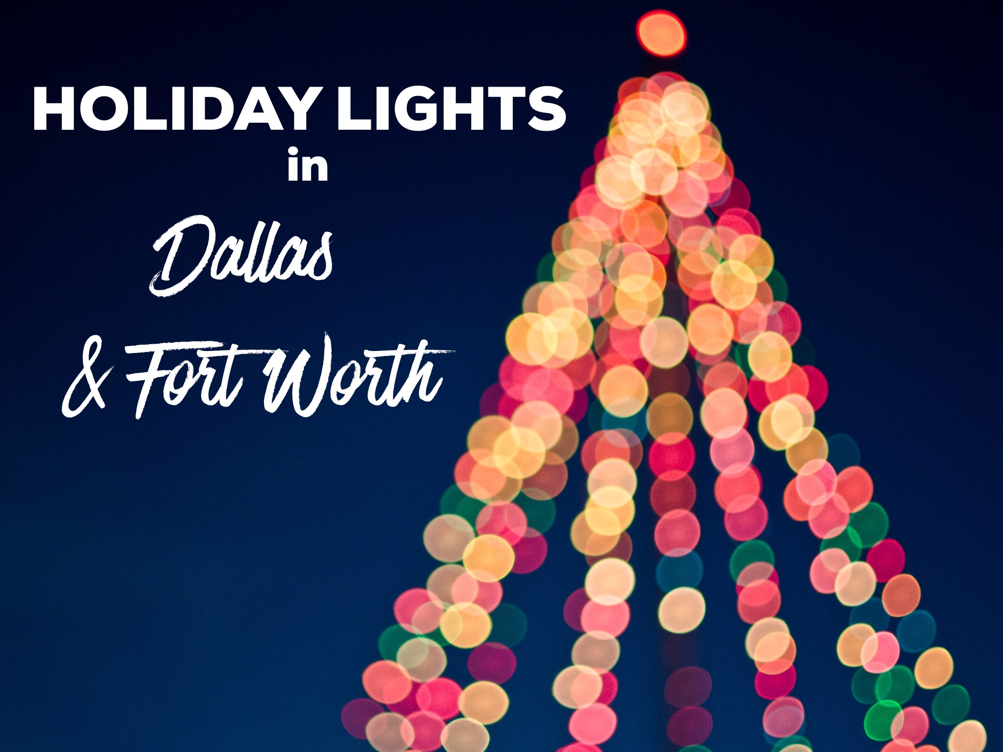 holiday lights in dallas fort worth