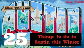 25 Things to Do in Austin this Winter: 2017