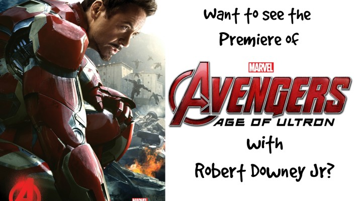 See the Avengers: Age of Ultron Premiere with Robert Downey Jr