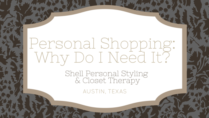 Personal Styling- Why Do I Need It?