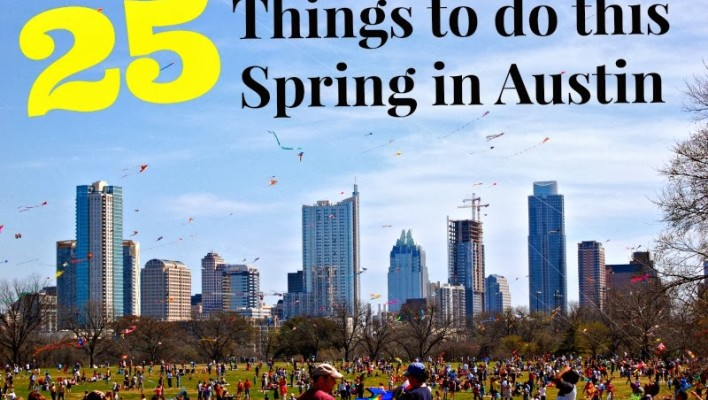 25 Things to Do in Austin, Texas this Spring 2015