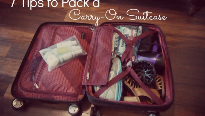 7 Tips to Pack a Carry-On Suitcase
