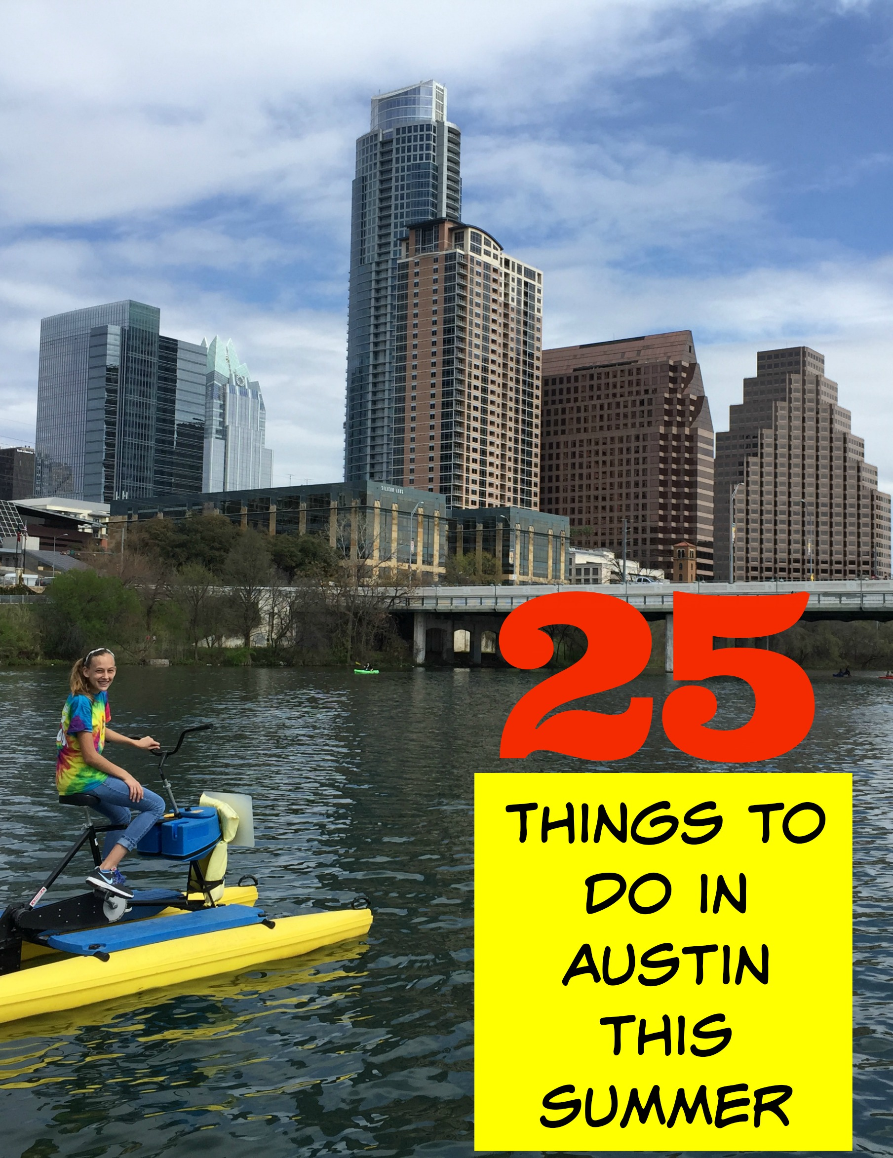 25 things to do in austin this summer with kids