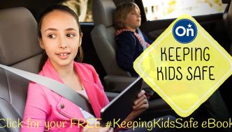 FREE OnStar Keeping Kids Safe E-Book