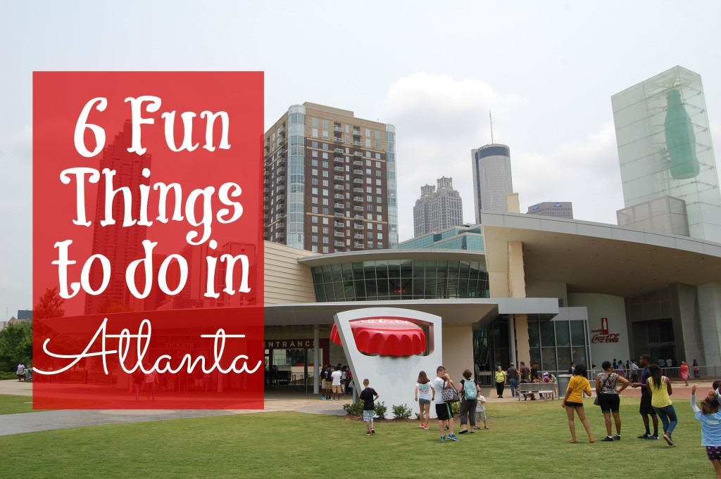 6 Things to do in Atlanta