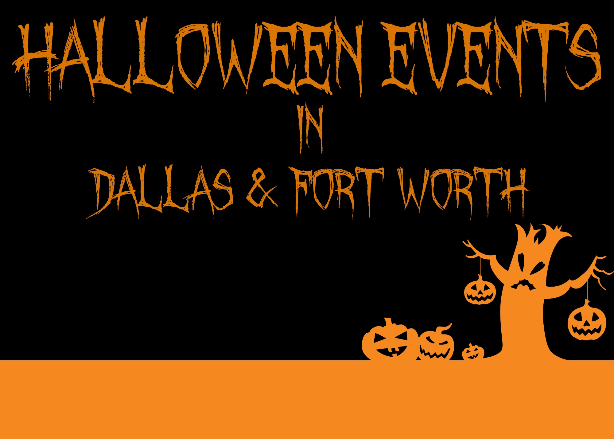 top 7 halloween events in dfw | dallas & fort worth, texas