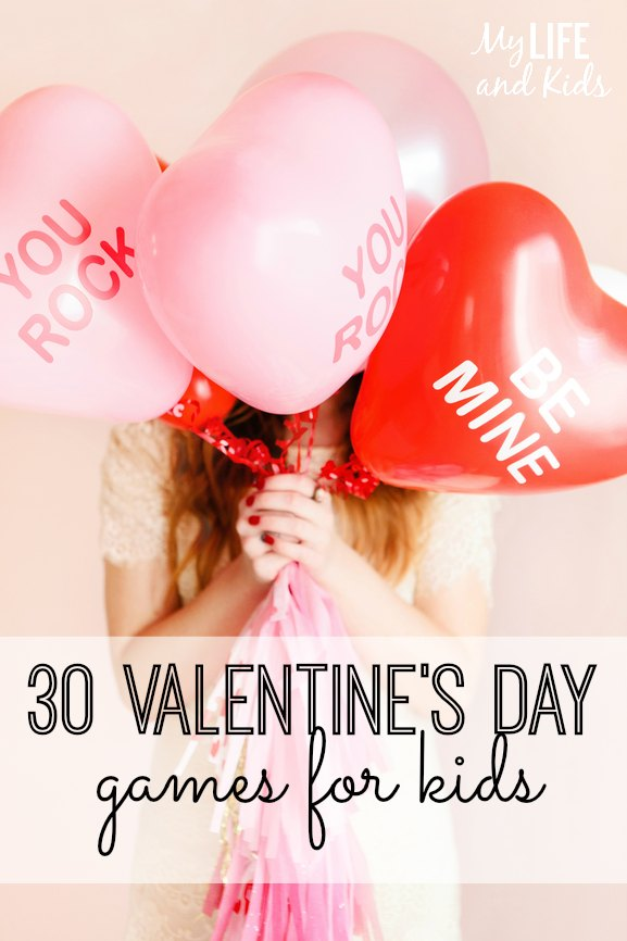30 valentines day games for kids - Valentines Day With Kids