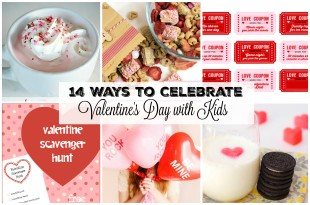 14 Ways to Celebrate Valentine's Day with Kids