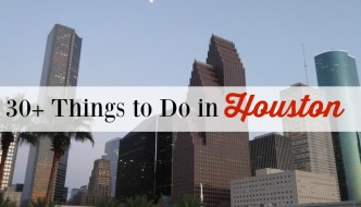 30+ Things to do in Houston, Texas