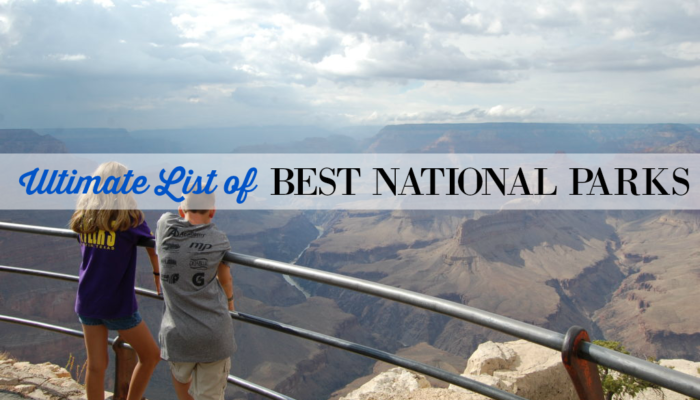 Best List of National Parks in the United States