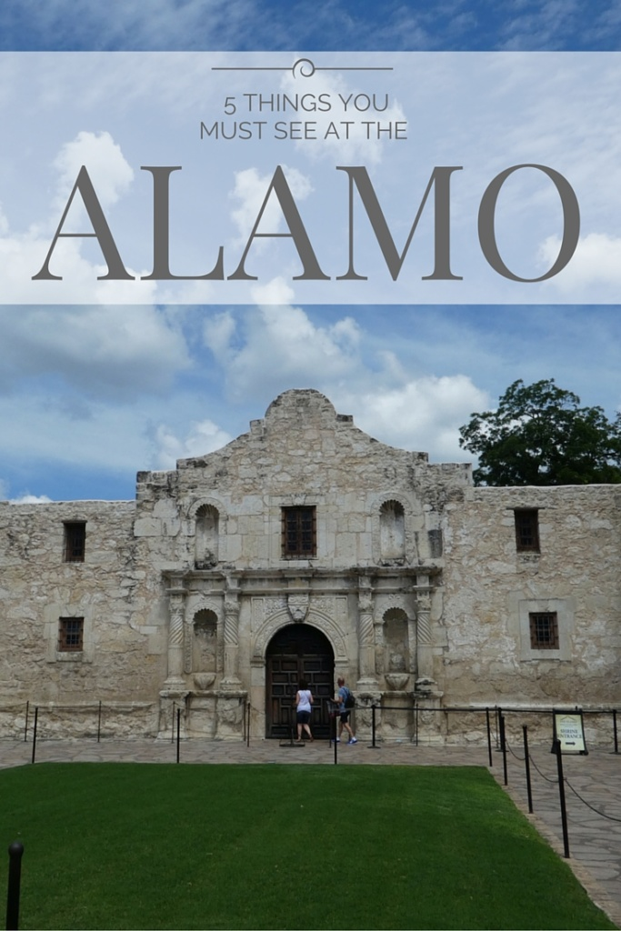 5 Things You Must See at the Alamo in San Antonio, Texas