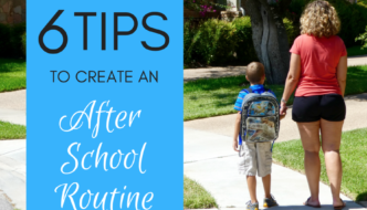 6 Tips to Help Create an After School Routine