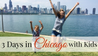 3 Days in Chicago with Kids