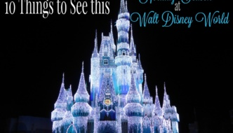 10 Things You Must See this Holiday Season at Walt Disney World