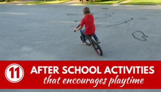 11 Fun After School Activities that Encourages Playtime