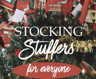Gift Guide: Stocking Stuffers for Everyone