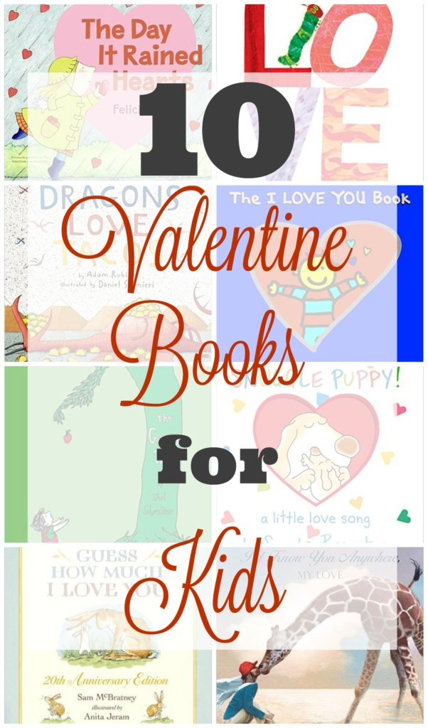 10 Valentines Books for Kids