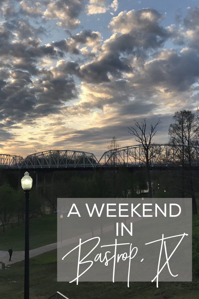 A Weekend in Bastrop, Texas