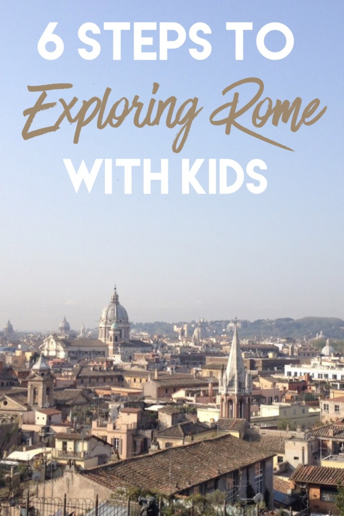 6 Steps to Exploring Rome with Kids