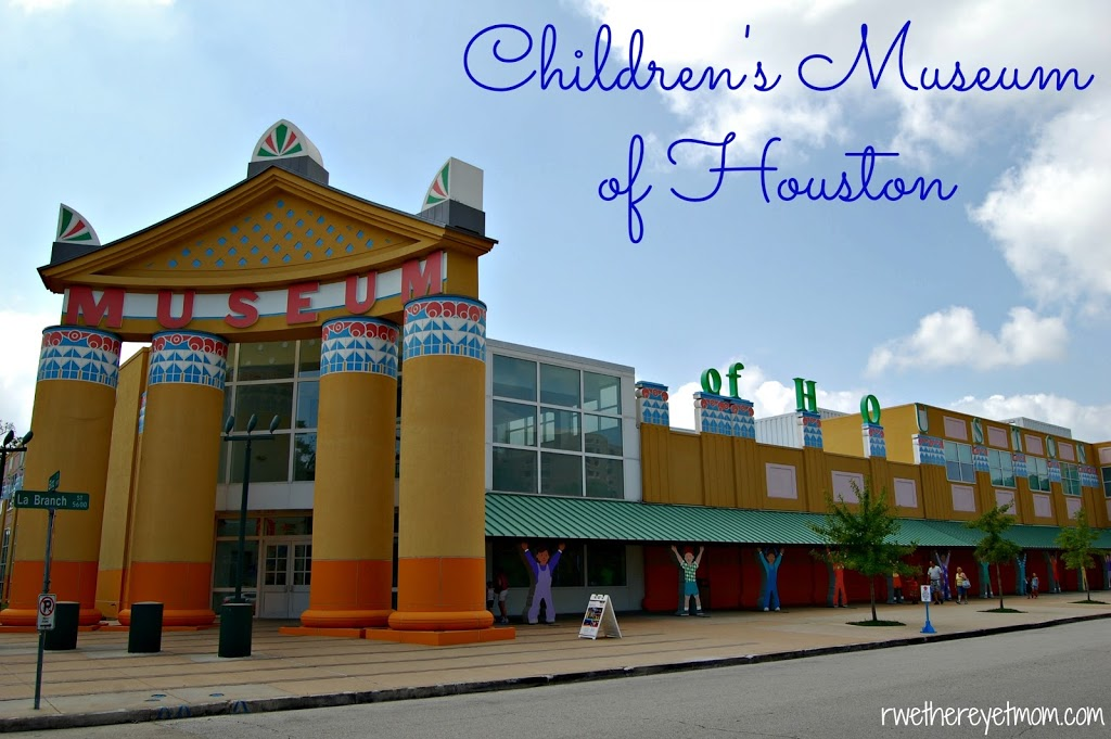 Children S Museum Of Houston Houston Tx R We There