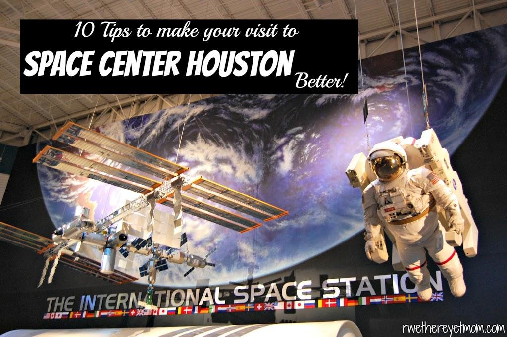 10 Tips for Space Center Houston | Houston, Texas Activity