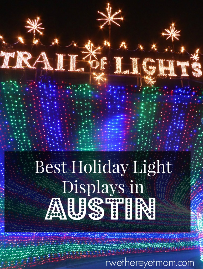 Best Holiday Lights Austin, TX