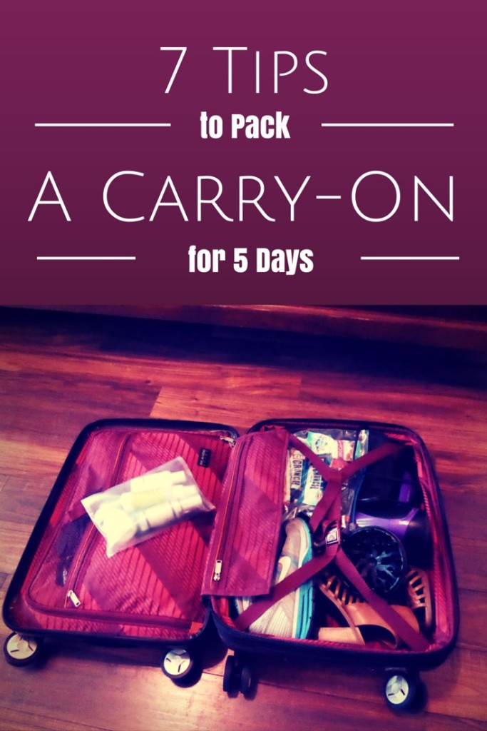 7 Tips to Pack a Carry On