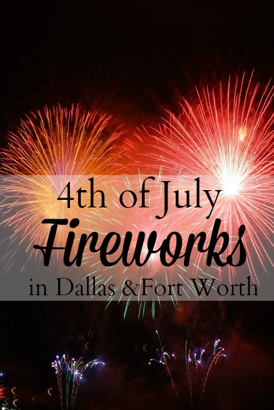4th of July Fireworks in Dallas Fort Worth