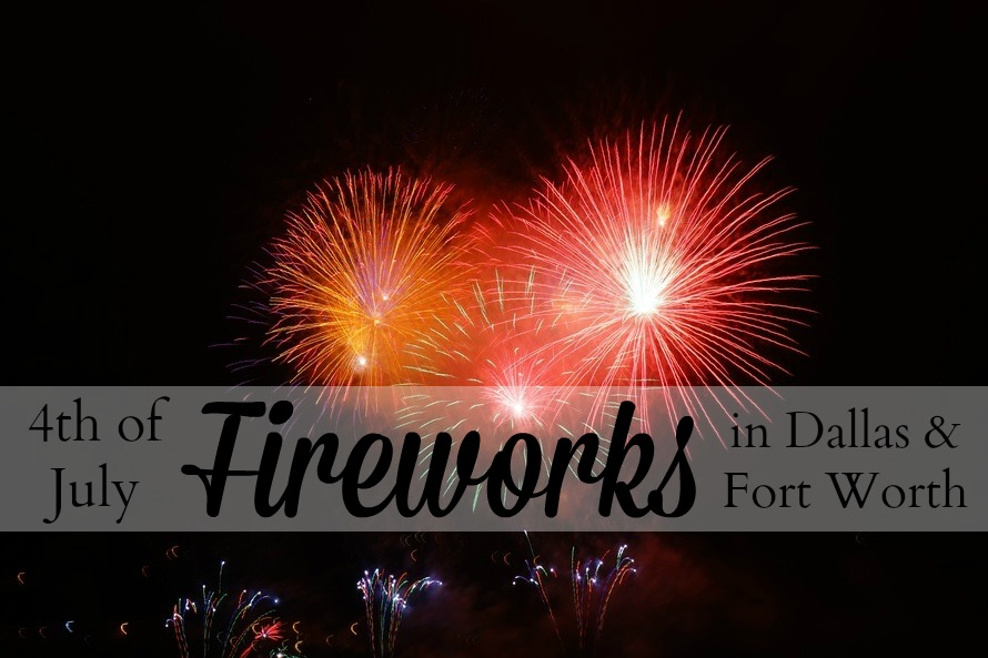 4th of July Fireworks in Dallas/Fort Worth