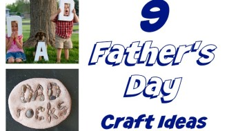 9 Father's Day Craft Ideas