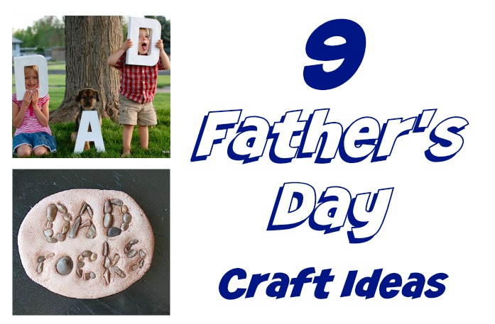 9 Father's Day Crafts