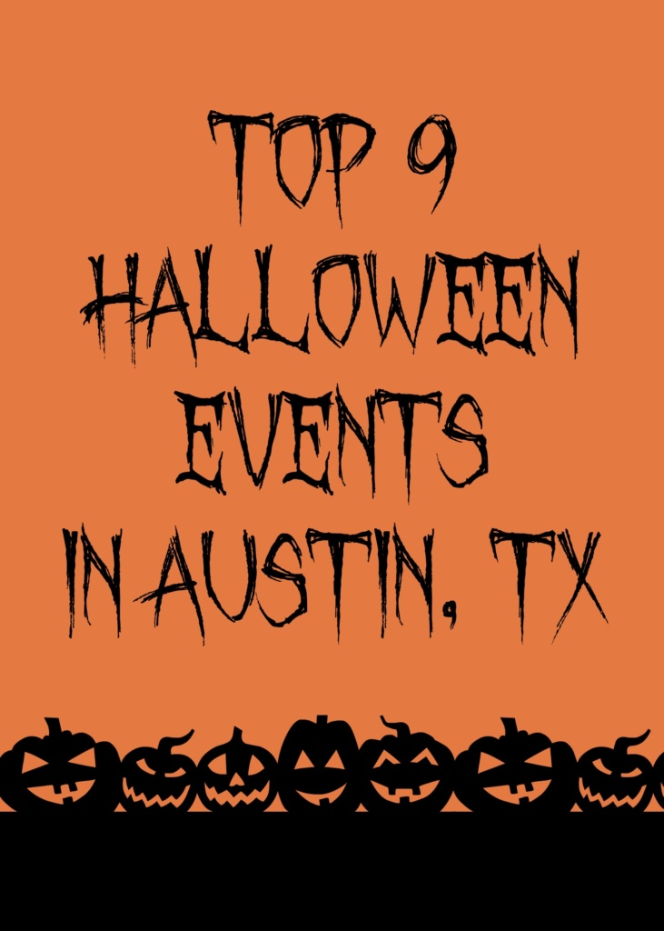 Top 9 Halloween Events in Austin, TX