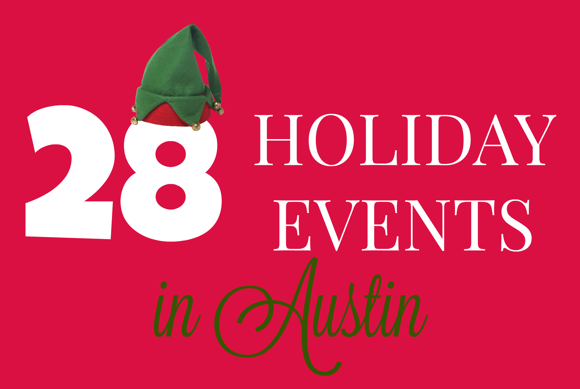 Top 28 Holiday Events In Austin Central Texas Things To Do With Family