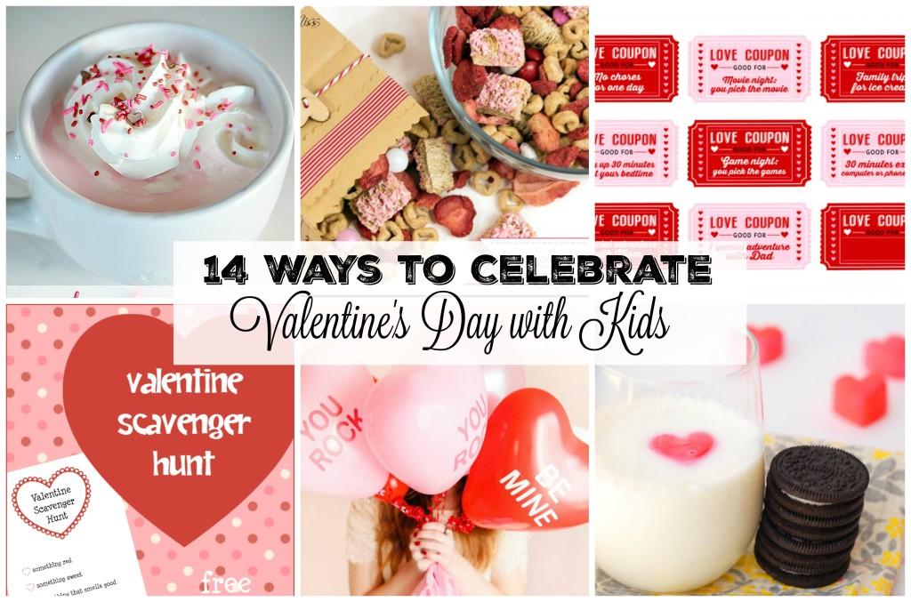 14 Ways to Celebrate Valentines Day with Kids