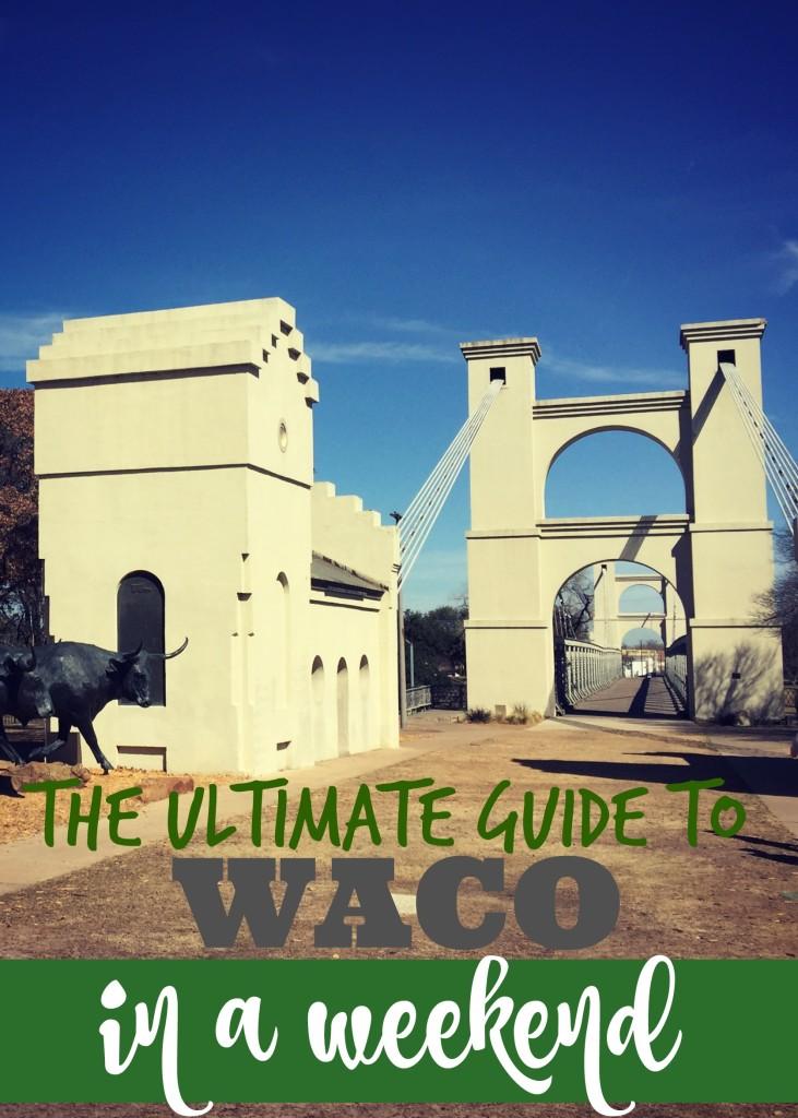 guide to Waco, TX