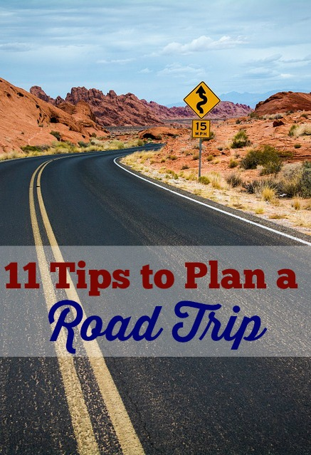 11 Tips to Plan a Road Trip