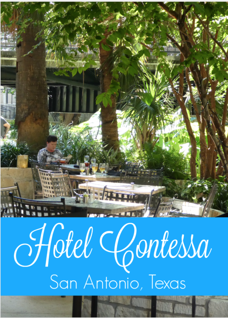 Review of the Hotel Contessa on the San Antonio Riverwalk