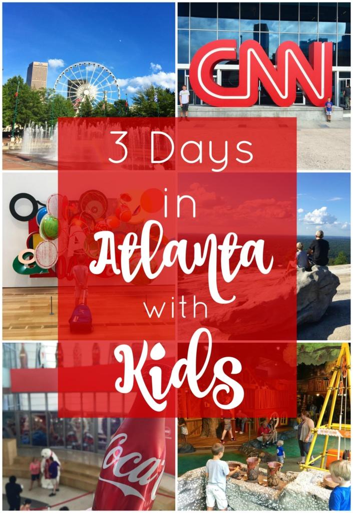 3 Days in Atlanta with Kids