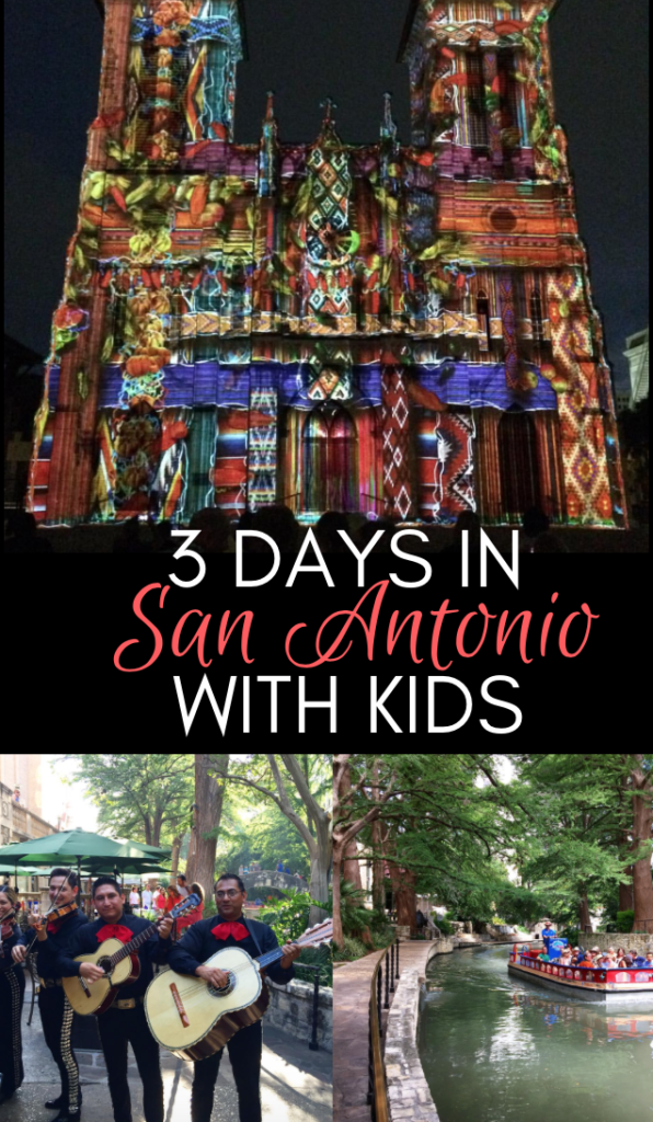3 Days in San Antonio with Kids