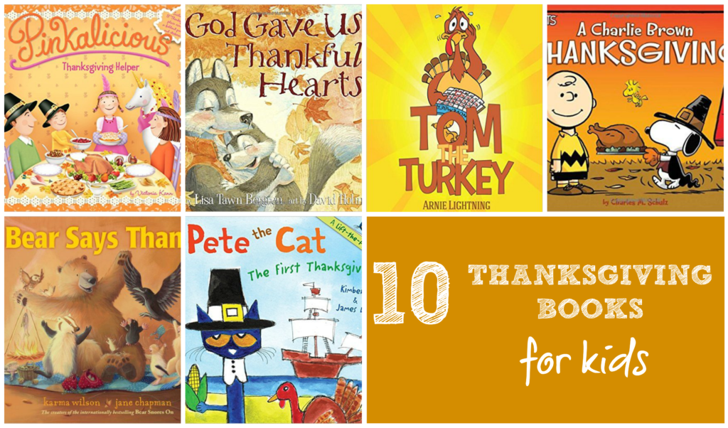 10 Thanksgiving Books for Kids