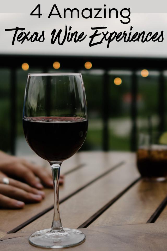 4 Amazing Texas Wine Experiences