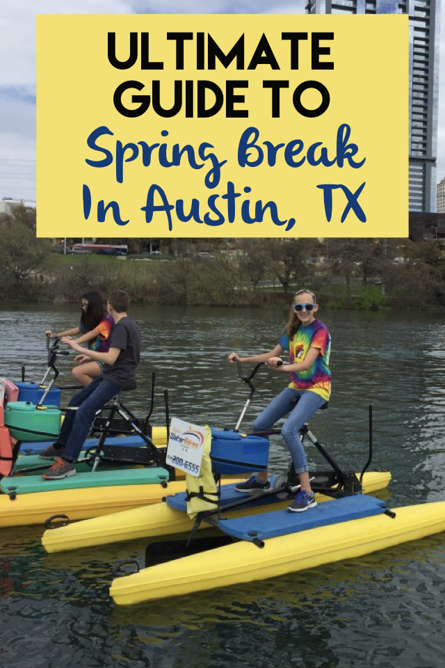 Ultimate Guide to Spring Break in Austin, Texas