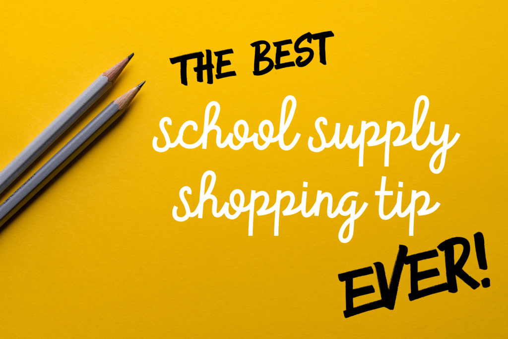 Best School Supply Shopping Tip Ever