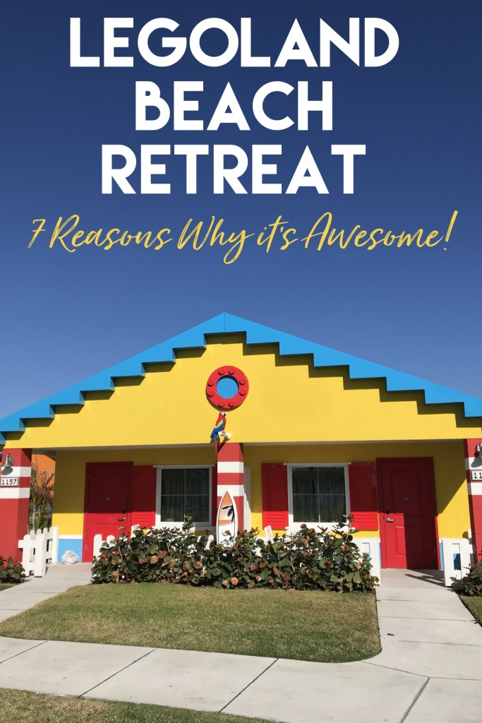 7 Reasons Why the LEGOLAND Beach Retreats Awesome!